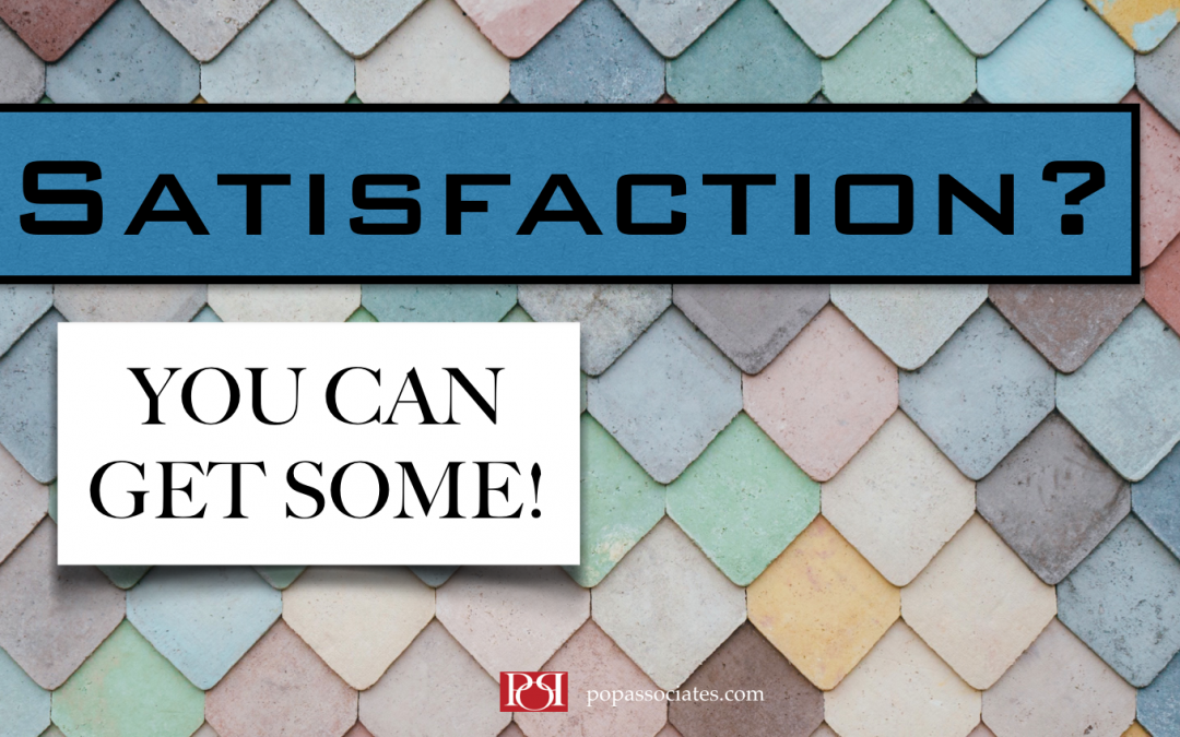 You CAN Get Satisfaction